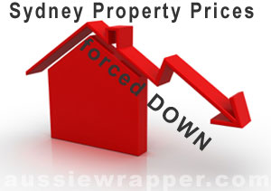 Sydney Property Prices forced down